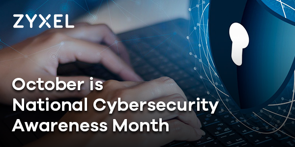 October is National Cybersecuirty Awareness Month